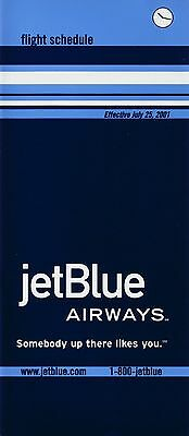 Jetblue Airways Timetable  July 25  2001
