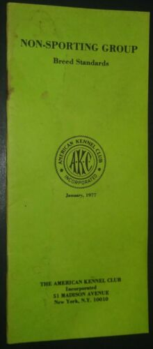 AKC American Kennel Club Booklet Non-Sporting Group Breed Standards Jan 1977