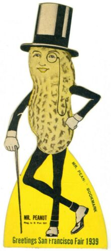 """MR. PEANUT"" BOOKMARK from 1939 GGIE SAN FRANCISCO GOLDEN GATE EXPO WORLD"
