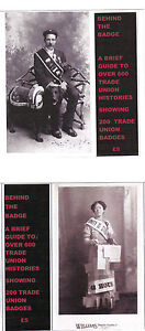 BEHIND THE BADGE  CD   600 TRADE UNION HISTORIES   200 BADGE ILLUSTRATIONS