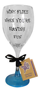 Wine flies when you are having fun hand painted wine glass funny novelty glass ebay - Funny wine glasses uk ...