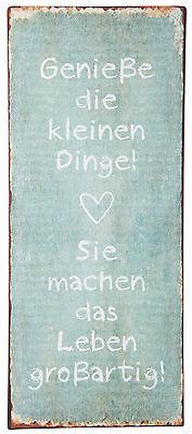 METALLSCHILD  IB LAURSEN GENIEßE DIE KLEINEN DINGE VINTAGE METALL13x30,5 cm
