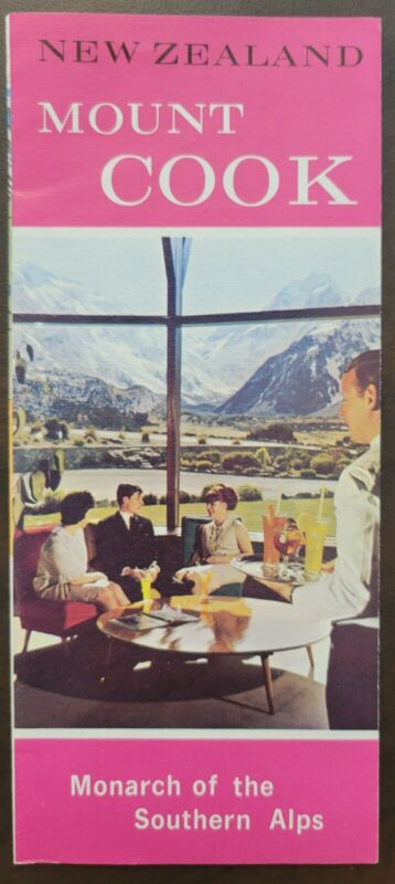 Mount Cook Brochure Monarch of the Southern Alps New Zealand 1966