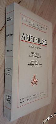 Pierre BENOIT Aréthuse roman inachevé EO NUM sur vélin du Marais 1963