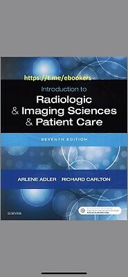 Introduction to Radiologic and Imaging Sciences and Patient Care,7th