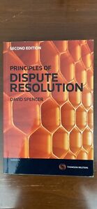 Principles of Dispute Resolution 2nd Edition by David Spencer