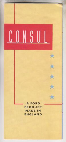 CIRCA 1953 BROCHURE - CONSUL - FORD PRODUCT MADE IN ENGLAND