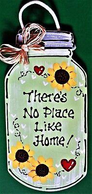 Mason Jar Art (MASON JAR There's No Place Like Home SIGN Wall Art Hanger Door Country)