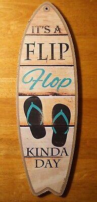 IT'S A FLIP FLOP KINDA DAY Surfboard Sign Tropical Coastal Beach Home Decor NEW