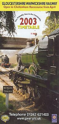 (91809) Gloucetsershire Warwickshire Railway Timetable 2003 on Lookza