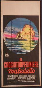 Locandina IL CACCIATORPEDINIERE MALEDETTO 1952 INTROVABILE! HOWARD, ATTENBOROUGH - Italia - L'oggetto può essere restituito - Italia