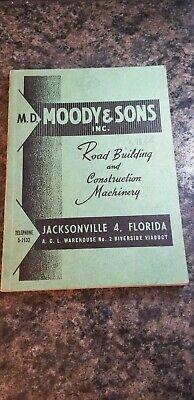 Vtg 1946 Moody Sons Inc. Road Building Construction Machinery Catalog 673