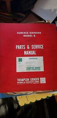 Thompson Grinder Model B Surface Grinder Parts And Service Manual T3b Truform