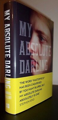 My Absolute Darling By Gabriel Tallent Signed Uk Hc 1St 1St