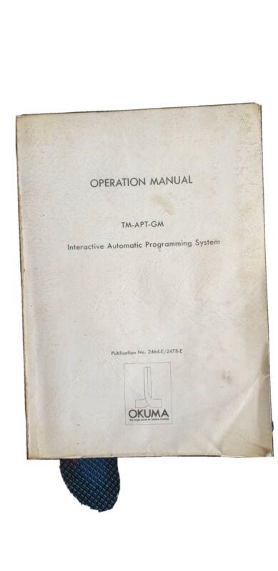Okuma TM-APT-GL Iteractive Automatic Programming System 2464-E/2478-E