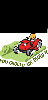 You Grow it We Mow It Available Today