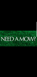 Need Your Lawn Mowed Yes Im Available Today
