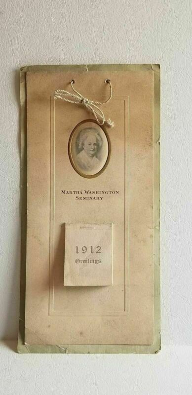 Vintage 1911 Greetings Calendar Martha Washington Seminary