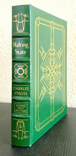 Easton Press. Halting State by Charles Stross. Signed First Edition. Sci-Fi.