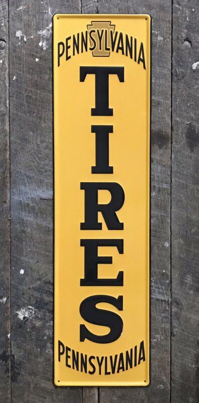 "PENNSYLVANIA TIRES Embossed Vertical Metal Sign, 29"" x 7.5"""