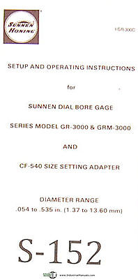 Sunnen Dial Bore Gages Gr-3000 Grm-3000 Cr-540 Size Setup Operation Manual