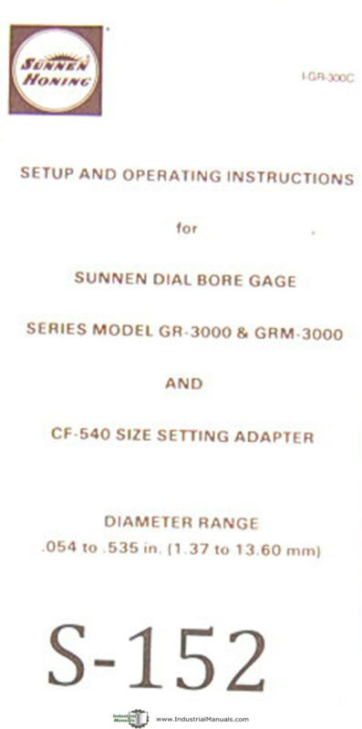 Sunnen Dial Bore Gages, GR-3000 & GRM-3000, CR-540 Size, Setup Operation Manual