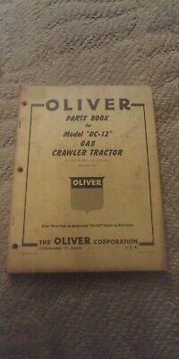 Cletrac Oliver Model Oc-12 Gas Crawler Tractor Parts Book Manual Original