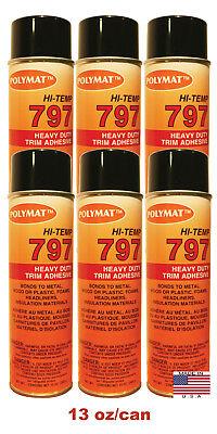 Qty6 Polymat 797 Hi-temp Spray Can Glue Adhesive Bonds Flexible Foam To Fabric