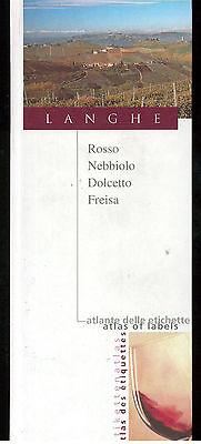 ATLANTE DELLE ETICHETTE LANGHE ROSSO NEBBIOLO DOLCETTO FREISA 2006
