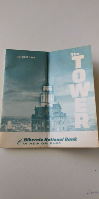 Hibernia National Bank New Orleans THE TOWER Magazine Oct 1968 Vol. 16 No. 10