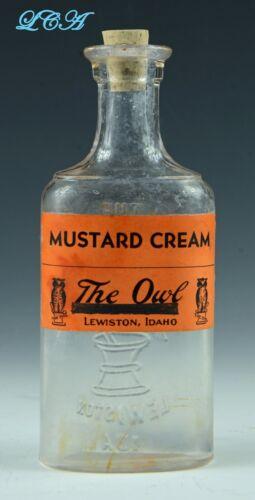 NICE antique OWL DRUG CO - LEWISTON IDAHO bottle - w/ MUSTARD CREAM label