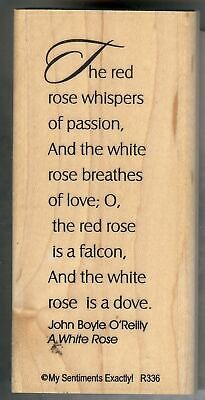 My Sentiments Exactly ~ Block Rubber Stamp R-336 The Red Rose Whisper ~ New