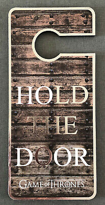 Game of Thrones HOLD THE DOOR Türhänger Türschild Türanhänger Hodor Deko Schild