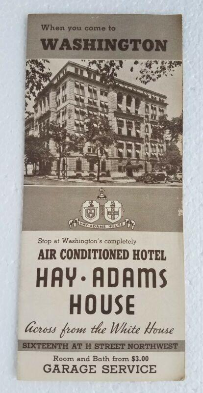Vintage 1930s Hotel Brochure Hay-Adams House, Washington, DC with AAA Map