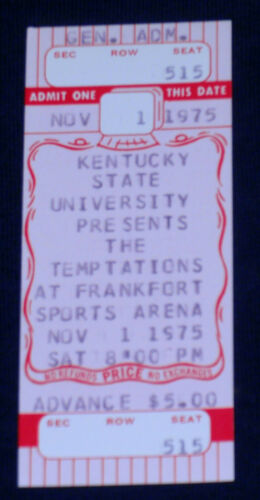 RARE 11/1/1975<>Kentucky State<>Temptations<>Frankfort Sports Arena<>FULL TICKET