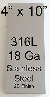 """1 pc 316L 18 Ga 4"""" x 10"""" Stainless Steel Plate"""