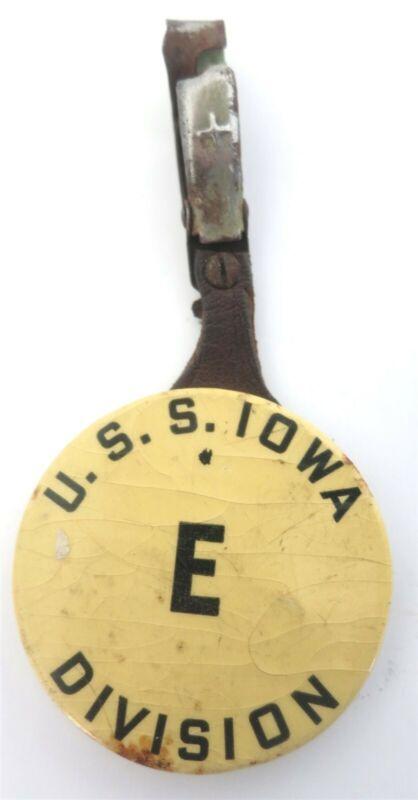 VINTAGE WWII USS IOWA E DIV NAVY BATTLESHIP CREW ID BADGE PIN ON LEATHER FOB