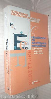 RICETTARIO DI SCRITTURA CREATIVA Volume Secondo Scritture versi Brugnolo Mozzi