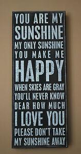 You Are My Sunshine Sign | eBay