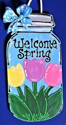 WELCOME SPRING Mason Jar SIGN Wall Art Door Hanger Hanging Plaque Seasonal Decor