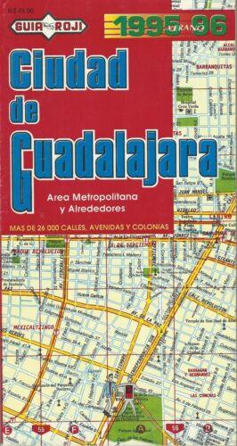 Vintage Guia 1995-96 Roji Ciudad de Guadalajara Area Street Guide