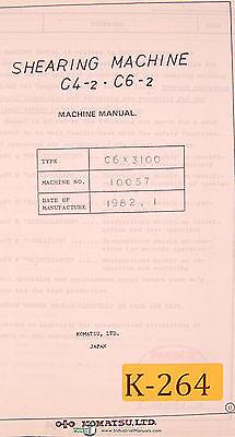 Komatsu C4-2 And C6-2 Shearing Machine Operations Maintenance Manual 1982