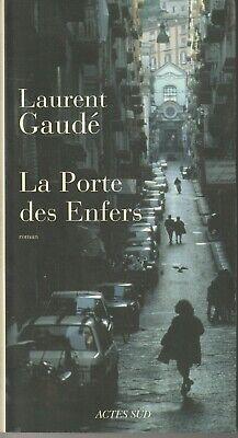 La Porte des Enfers : roman Laurent Gaudé