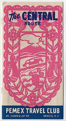 1950s CENTRAL ROUTE MEXICO Booklet PEMEX TRAVEL CLUB Mexican MAPS Tourism DF