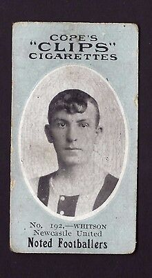COPE - NOTED FOOTBALLERS (CLIPS 500) - #192 WHITSON, NEWCASTLE UNITED