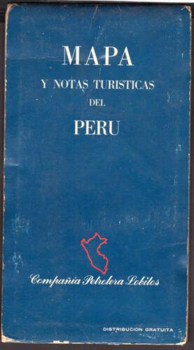 LOBITOS OIL VINTAGE ROAD MAP PERU 1963