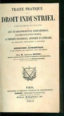 RENDU AMBROISE TRAITE PRATIQUE DROIT INDUSTRIEL BREVETS D'INVENTION COSSE 1855