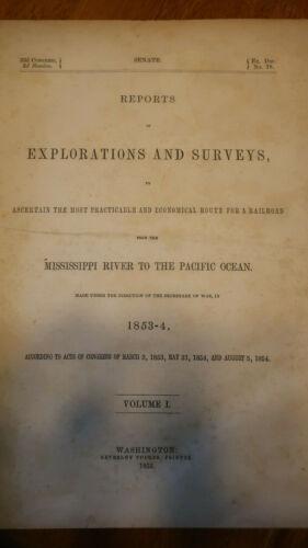 Railroad Exploration & Surveys - Practical Route to Pacific Oceon 1855
