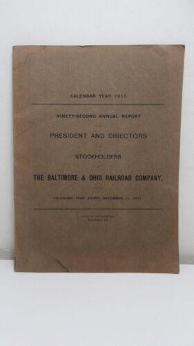1917, 92nd Annual Report The Baltimore & Ohio Railroad Co...