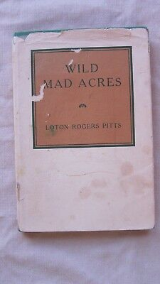 Old Book Wild Mad Acres By Loton Pitts 1939 Signed 1St Ed  Dj Gc
